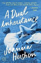 A dual inheritance : a novel