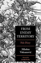 From enemy territory : Pale diary (5 April to 15 July 1992)