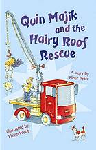 Quin Majik and the hairy roof rescue