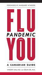The flu pandemic and you : a Canadian guide