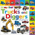 My first trucks and diggers : let's get driving