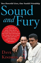 Sound and fury : two powerful lives, one fateful friendship