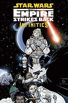Star Wars infinities. The empire strikes back. Volume one