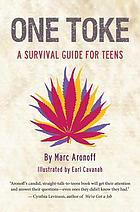 One toke : a survival guide for teens