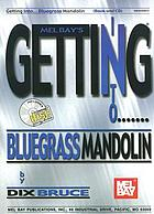 Mel Bay's getting into-- bluegrass mandolin