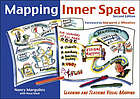 Mapping inner space : learning and teaching visual mapping.