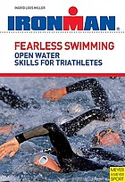 Fearless swimming for triathletes : improve your open water skills