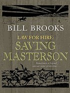 Law for hire. Saving Masterson