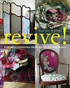 Revive! : inspired interiors from recycled materials