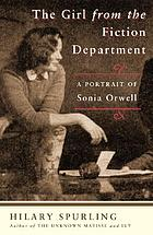 The girl from the Fiction Department : a portrait of Sonia Orwell