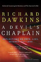 A devil's chaplain : reflections on hope, lies, science, and love