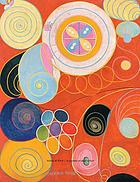 Hilma af Klint : a pioneer of abstraction