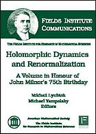 Holomorphic dynamics and renormalization : a volume in honour of John Milnor's 75th birthday