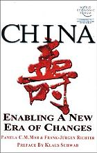 China : enabling a new era of changes