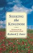 Seeking the kingdom : devotions for the daily journey of faith