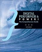 Digital Performer 6 power! : the comprehensive guide