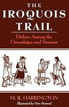 The Iroquois trail : Dickon among the Onondagas and Senecas