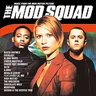The Mod Squad : music from the MGM motion picture.