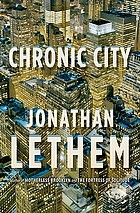 Chronic city : a novel