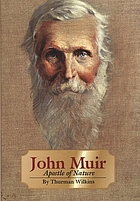 John Muir : apostle of nature