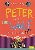 Peter and the wolf : a Prokofiev fantasy.
