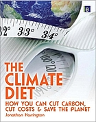 The climate diet : how you can cut carbon, cut costs, and save the planet