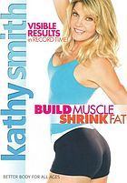 Kathy Smith. Build muscle, shrink fat