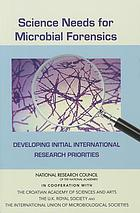 Science needs for microbial forensics : developing initial international research priorities
