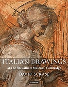 Italian drawings at the Fitzwilliam Museum, Cambridge : together with Spanish drawings