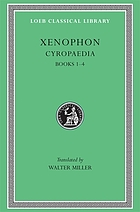 Xenophon in seven volumes. 5, Cyropaedia : books I-IV