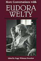 More conversations with Eudora Welty