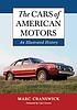 The cars of American Motors : an illustrated history by  Marc Cranswick