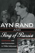 Ayn Rand and Song of Russia : Communism and anti-Communism in 1940s Hollywood