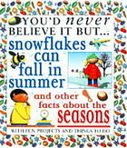 Snow flakes can fall in summer