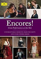 Encores! : great performances at the Met