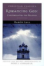 Romancing God : contemplating the Beloved