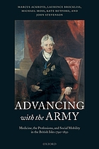 Advancing with the army : medicine, the professions, and social mobility in the British Isles, 1790-1850