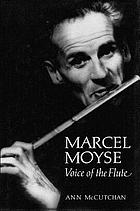 Marcel Moyse : voice of the flute
