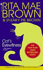 Cat's eyewitness : a Mrs. Murphy mystery