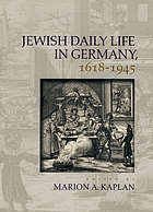 Jewish daily life in Germany, 1618-1945
