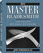 The master bladesmith : advanced studies in steel