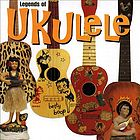 Legends of ukulele.