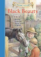 Black Beauty : retold from the Anna Sewell original
