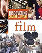 Discovering careers for your future. Film.