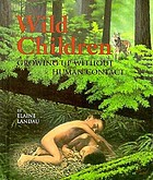 Wild children : growing up without human contact