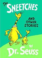 The Sneetches : and other stories