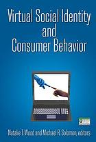 Virtual social identity and consumer behavior