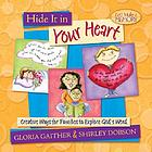 Hide it in your heart : creative ways for families to explore God's word