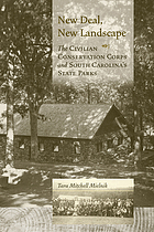 New Deal, new landscape : the Civilian Conservation Corps and South Carolina's state parks