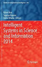 Intelligent Systems in Science and Information 2014 : Extended and Selected Results from the Science and Information Conference 2014